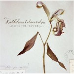 kathleen-edwards-asking-for-flowers