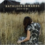 kathleen-edwards-back-to-me